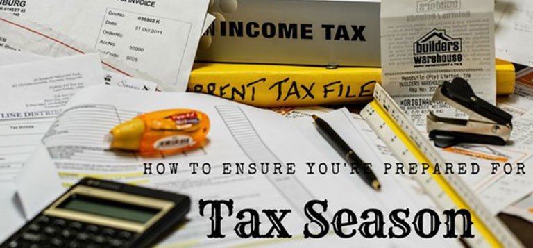 How to Ensure You're Prepared for Tax Season